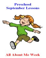 Preschool September – All About Me Week Lesson Plans