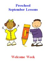 Preschool September – Welcome Week Lesson Plans