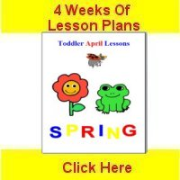 Toddler April curriculum includes 4 weeks of lesson plans