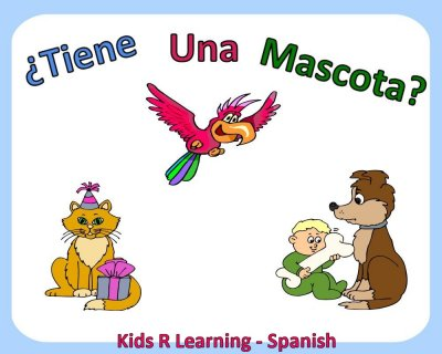 Do You Have A Pet – Tienes Una Mascota – Kids Learn Spanish eBook