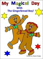My Magical Day With The Gingerbread Boy eBook Story