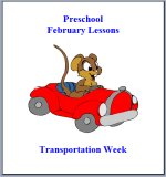 February Preschool Curriculum – Transportation Theme Lesson Plans