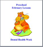 February Preschool Curriculum – Dental Health Theme Lesson Plans