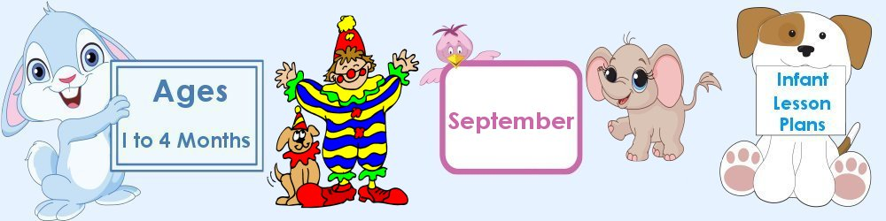 September Infant Lesson Plans 1 to 4 Months Old