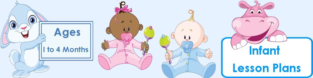 Infant Lesson Plans 1 to 4 Months Old