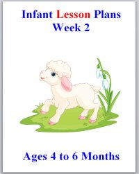 Infant lesson plans for ages 4 to 6 months, week 2