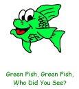Green Fish Story