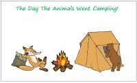 Printable Story, The Day The Animals Went Camping