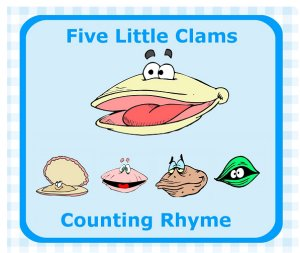 Five LIttle Clams Rhyme