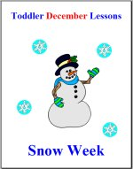 Toddler Lesson Plans – Week 1 – Snow Theme