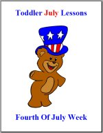 Toddler Lesson Plans – Week 1 – Fourth 4th July Theme