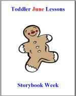 Toddler Lesson Plans – Week 1 – Storybook Theme