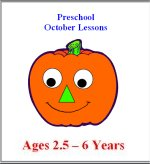 October Preschool ages 2.5 to 6 years, click here to view!