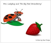 Mrs. Ladybug & the big red strawberry - preschool story