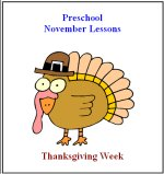 November Curriculum with four weeks of lessons plans, posters, calendars and printable activity pages