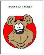 Brown Bear is hungry book – print out