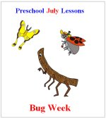 Preschool July bug Lesson Plans