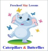 Preschool Caterpillar to butterfly lesson plans