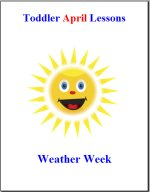 Toddler Lesson Plans for April – Week 1 – Weather Theme