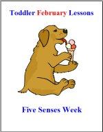 Toddler Lesson Plans for February – Week 4 – Five Senses Theme