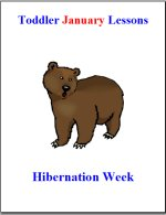 Toddler Lesson Plans for January – Week 2 – Hibernation Theme