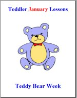Toddler Lesson Plans for January – Week 4 – Teddy Bear Theme