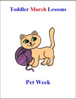 Toddler Lesson Plans for March – Week 3 – Pet Week Theme