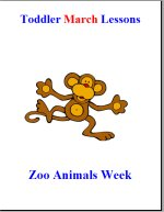 Toddler Lesson Plans for March – Week 4 – Zoo AnimalTheme