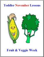Toddler Lesson Plans for November – Week 2 – Fruit & Vegetable Theme