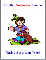 Toddler Lesson Plans for November – Week 4 – Native American Theme
