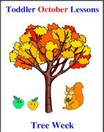Toddler Lesson Plans for October – Week 1 – Tree Theme