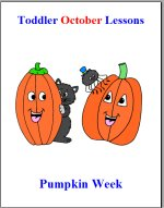 Toddler Lesson Plans for October – Week 2 – PumpkinTheme
