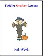 Toddler Lesson Plans for October – Week 3 – FallTheme