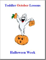 Toddler Lesson Plans for October – Week 4 – HalloweenTheme