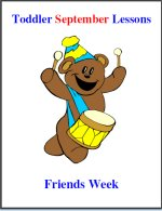 Toddler Lesson Plans for September – Week 1 – Friends Theme