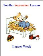 Toddler Lesson Plans for September – Week 3 – Leaves Theme