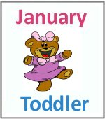 January Toddler ages 2.5 to 6 years
