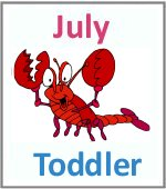 July Toddler ages 2.5 to 6 years