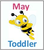 May Toddler ages 2.5 to 6 years