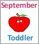 September Toddler ages 2.5 to 6 years