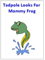 Tadppole looks for mommy frog – printable book