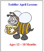 April Younger Toddler Curriculum  – Click here to buy