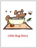 Little Bug Story – print out story for bug theme